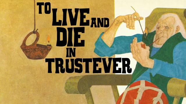 To live and die in Trustever Saga